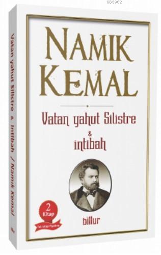 Vatan Yahut Silistre & İntibah