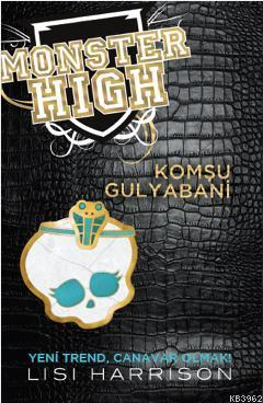 Monster High 2 - Komşu Gulyabani