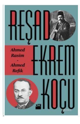 Ahmed Rasim-Ahmed Refik
