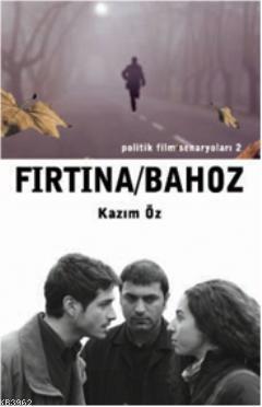 Fırtına - Bahoz