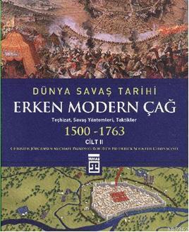 Dünya Savaş Tarihi Cilt 2 - Erken Modern Çağ