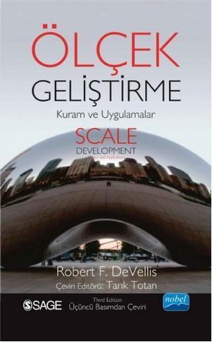 Ölçek Geliştirme / Scale Development; Kuram ve Uygulamaları