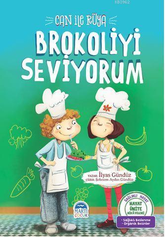Can ile Rüya - Brokoliyi Seviyorum; Hayat Ünite Hikayeleri