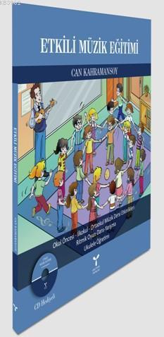 Etkili Müzik Eğitimi (CD hediyeli)