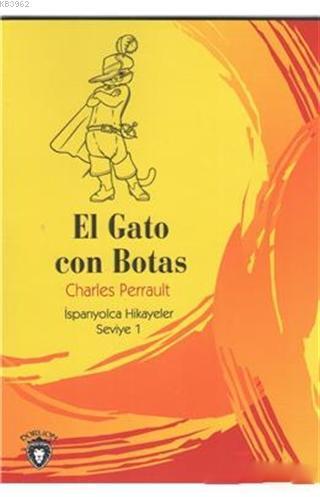 El Gato Con Botas; İspanyolca Hikayeler Seviye 1