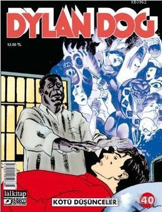 Dylan Dog Sayı 40 - Kötü Düşünceler