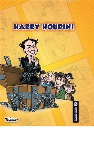Harry Houdini - Tanıyor Musun?