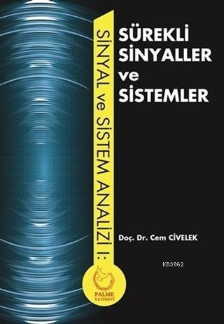 Sürekli Sinyaller ve Sistemler; Sinyal ve Sistem Analizi