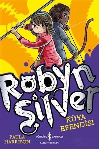 Robyn Silver; Rüya Efendisi