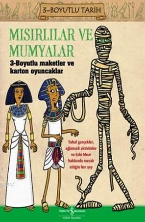 Mısırlılar ve Mumyalar; 3-Boyutlu Tarih
