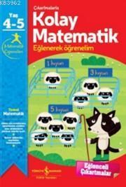 Çıkartmalı Kolay Matematik (4-5 Yaş); Eğlenerek Öğrenelim