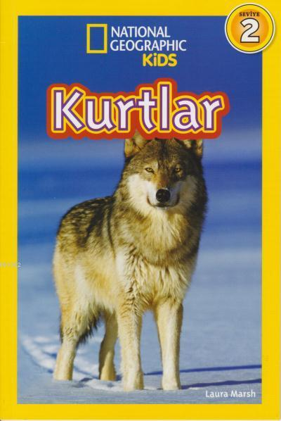 Kurtlar; National Geographic Kids