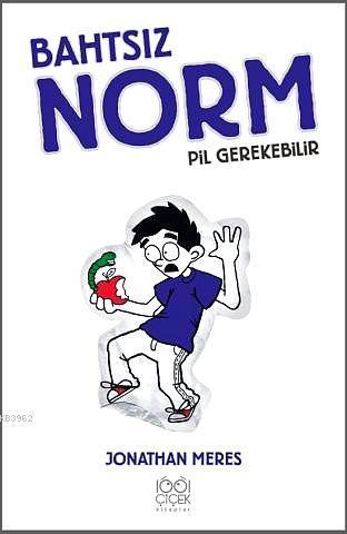 Bahtsız Norm (4.Cilt); Pil Gerekebilir