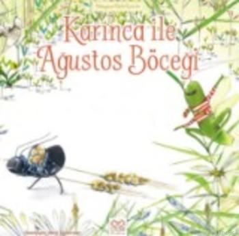 Karınca ile Ağustos Böceği