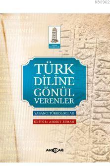 Türk Diline Gönül Verenler; Yabancı Türkologlar