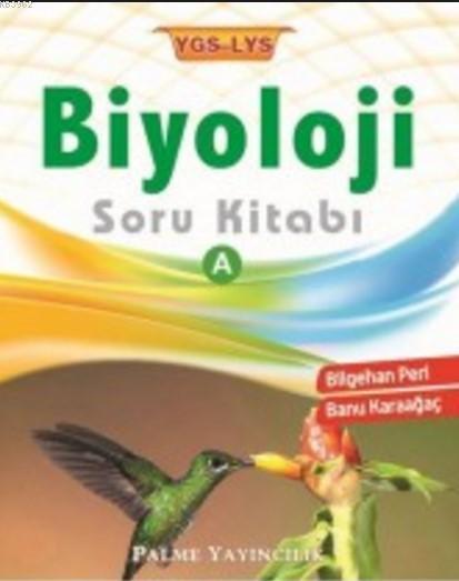 YGS LYS Biyoloji Soru Kitabı A