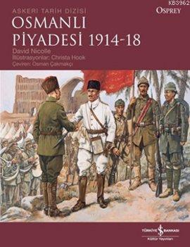 Osmanlı Piyadesi 1914 - 18