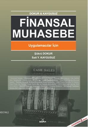 Finansal Muhasebe; Uygulamacılar İçin
