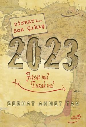 2023 Fırsat mı? Tuzak mı?