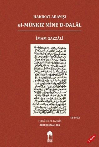 Hakikat Arayışı el-Münkız Mine'd-Dalâl (Türkçe=Arapça); El-Münkız Mine'd-Dalal