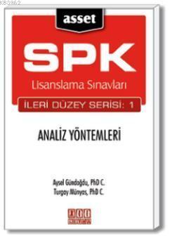 ASSET Analiz Yöntemleri; SPK Lisanslama Sınavları İleri Düzey Serisi:1