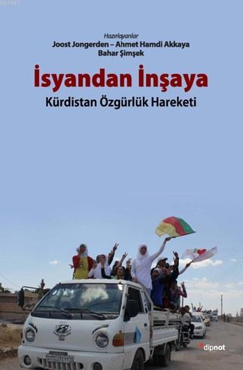 İsyandan İnşaya; Kürdistan Özgürlük Hareketi