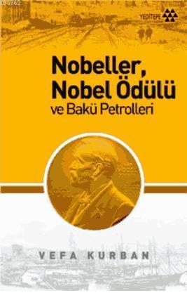 Nobeller, Nobel Ödülü ve Bakü Portreleri