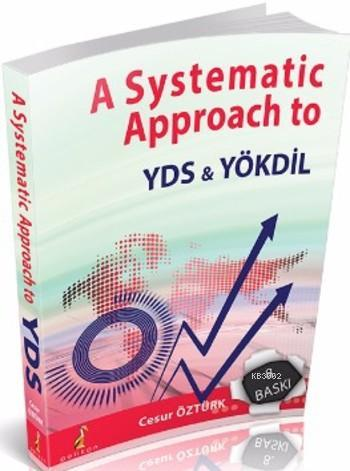 A Systematic Approach to YDS - YÖKDİL