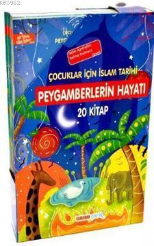 Çocuklar İçin İslam Tarihi-Peygamberlerin Hayatı 20 Kitap