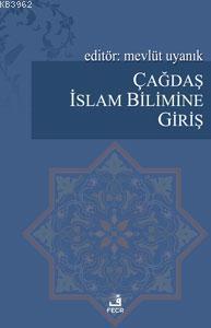 Çağdaş İslam Bilimine Giriş