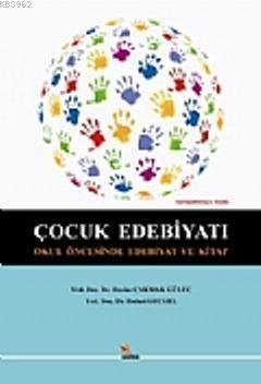 Çocuk Edebiyatı; Okul Öncesinde Edebiyat ve Kitap