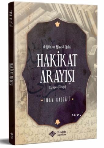 Hakikat Arayışı El Münkız Mine'D-Dalal Arapça