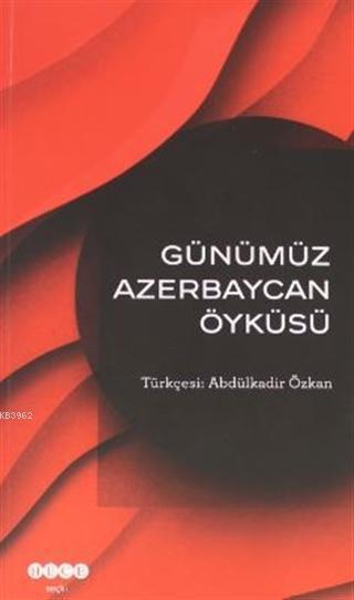 Günümüz Azerbeycan Öyküsü