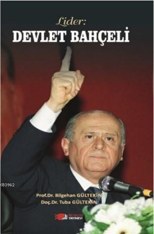 Lider: Devlet Bahçeli