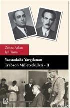 Yassıada'da Yargılanan Trabzon Milletvekilleri - 2