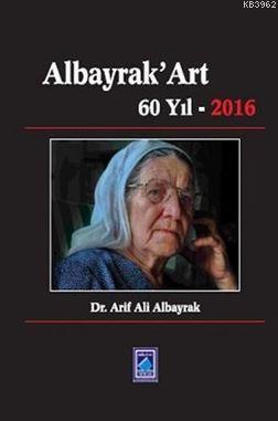 Albayrak'Art 60 Yıl 2016