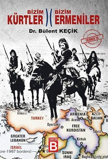 Bizim Kürtler - Bizim Ermeniler