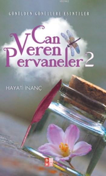 Can Veren Pervaneler 2; Gönülden Gönüllere Esintiler