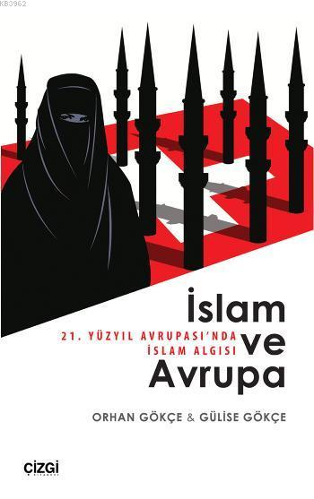 İslam ve Avrupa; 21. Yüzyıl Avrupasında İslam Algısı
