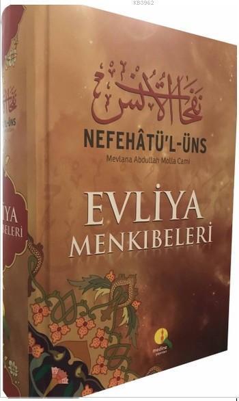 Nefehatü'l-Üns Evliya Menkibeleri