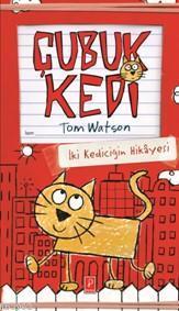 Çubuk Kedi (Ciltli); İki Kediciğin Hikayesi