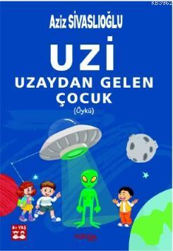 Uzi; Uzaydan Gelen Çocuk