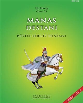 Manas Destanı (Resimli Kitap); Büyük Kırgız Destanı