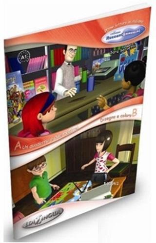 Un Quaderno e Due Matite - Disegno e Coloro (İtalyanca Okuma Kitabı 6-11 Yaş) Temel Seviye(A1)