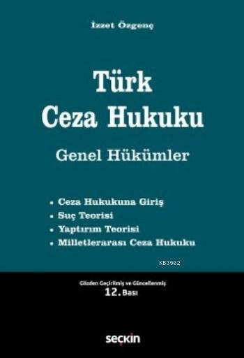 Türk Ceza Hukuku; Genel Hükümler
