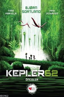 Kepler 62 - Öncüler