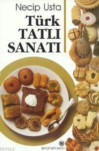 Türk Tatlı Sanatı