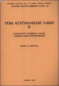 Türk Kütüphaneler Tarihi II
