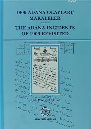 1909 Adana Olayları Makaleler / The Adana İncidents Of 1909 Revisited