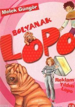 Bolyanak Lopo 5 - Reklam Yıldızı Lopo
